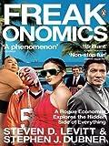 img - for Freakonomics: A Rogue Economist Explores the Hidden Side of Everything by Levitt, Steven D., Dubner, Stephen J. on 05/10/2006 Open market edition book / textbook / text book