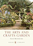 The Arts and Crafts Garden (Shire Library)