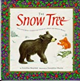 img - for The Snow Tree : Join Little Bear's Search for Color in a White and Wintry World book / textbook / text book