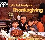 Let's Get Ready for Thanksgiving, Joanne Winne, 0516295721