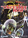 Bob Morane - Dargaud, tome 2 : Opération Chevalier Noir par Vernes