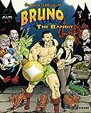 The Brutal Blade of Bruno the Bandit (Volume 5)