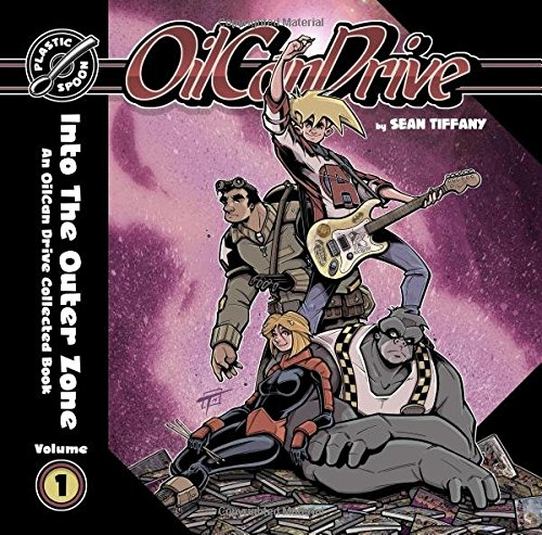 OilCan Drive Collected: Into the Outer Zone (Volume 1)