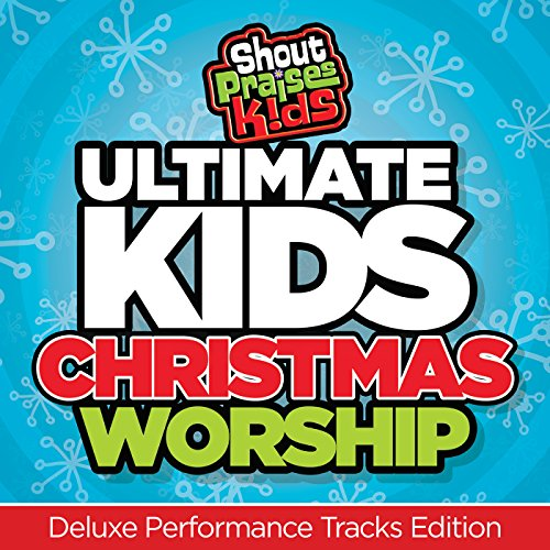 Ultimate Kids Christmas Worship [Deluxe Performance Tracks Edition] (Songs Praise For Christmas)