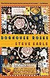 Doghouse Roses, Steve Earle, 0618219242