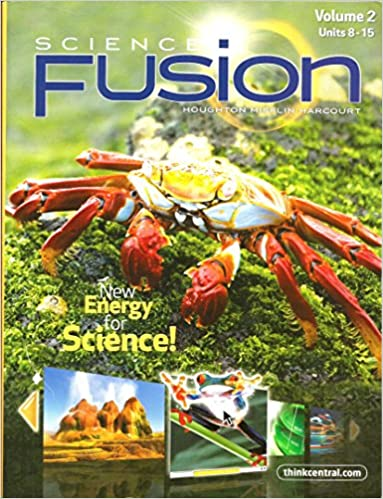 Science Fusion New Energy For Science Vol 2 Units 8 15