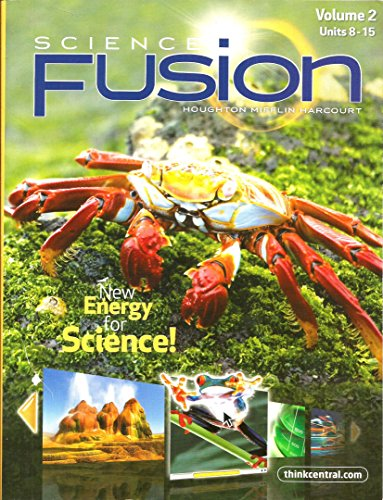 Science Fusion: New Energy for Science, Vol. 2, Units 8-15, Grade 5 - Nationwide Fusion