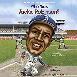Who Was Jackie Robinson? Audiobook