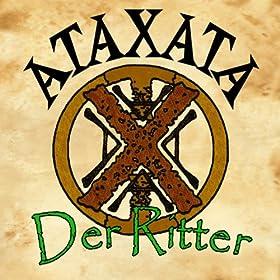 Amazon.com: Der Ritter: AtaxatA: MP3 Downloads