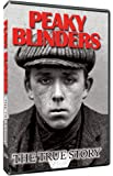Peaky Blinders - the true story. The real story of the Birmingham gang that inspired the tv series.