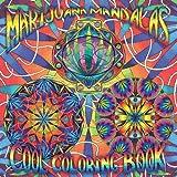 Marijuana Mandalas Cool Coloring Book