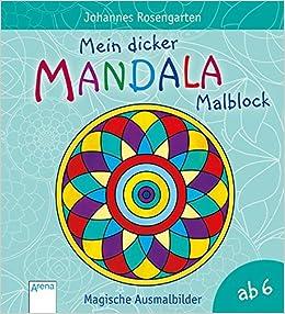 Mein Dicker Mandala Malblock Magische Ausmalbilder Ab 6 Jahren