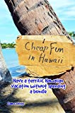 Cheap Fun in Hawai'i