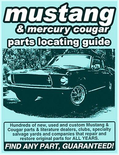 Mustang Used Parts >> Ford Mustang Mercury Cougar Parts Locating Guide David
