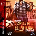 Despues de Mi el Infierno [After My Hell] | Ralph Barby