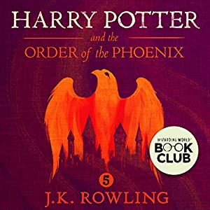 Harry Potter and the Order of the Phoenix, Book 5 Hörbuch von J.K. Rowling Gesprochen von: Stephen Fry