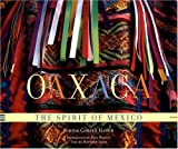 img - for Oaxaca: The Spirit of Mexico book / textbook / text book