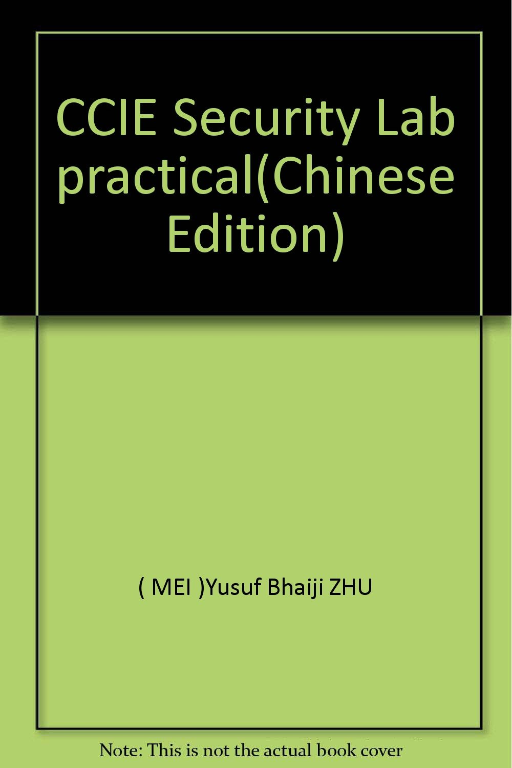CCIE Security Lab practical(Chinese Edition): Amazon co uk