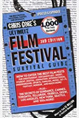 Ultimate Film Festival Survival Guide (Chris Gore's Ultimate Flim Festival Survival Guide) Paperback