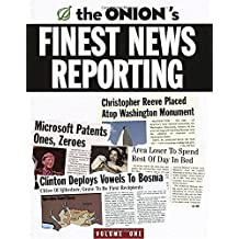 The Onion's Finest News Reporting, Volume 1 (Vol.1)