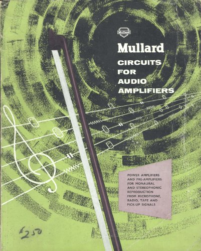 Circuits for audio amplifiers: Power amplifiers and pre-amplifiers for monaural and stereophonic reproduction from microphone, radio, tape and pick-up signals