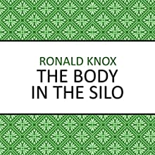 The Body in the Silo Audiobook by Ronald Knox Narrated by Barnaby Edwards
