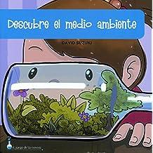 Descubre El Medio Ambiente