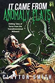 It Came from Anomaly Flats