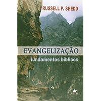 Evangelização. Fundamentos Bíblicos