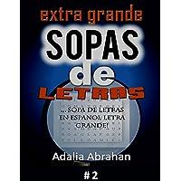 Extra Grande Sopas de Letras: Sopa de Letras En Espanol Letra Grande! #2