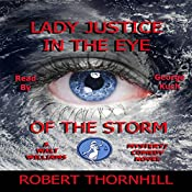 Lady Justice in the Eye of the Storm | Robert Thornhill
