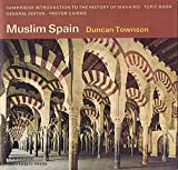 img - for Muslim Spain (Cambridge Introduction to World History) by W. Duncan Townson (1973-11-29) book / textbook / text book