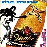 The Music - 1988 Miller Genuine Draft Band Network - Volume 1