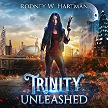 Trinity Unleashed: Wizard Scout Trinity Delgado, Book 1 Audiobook by Rodney Hartman Narrated by Mare Trevathan