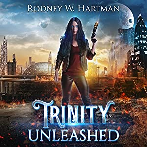 Trinity Unleashed Audiobook
