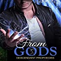 From Gods: Descendant Prophecies, Book 1 Audiobook by Mary Ting Narrated by Emma Lysy