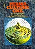 img - for Permaculture One: A Perennial Agricultural System for Human Settlements book / textbook / text book