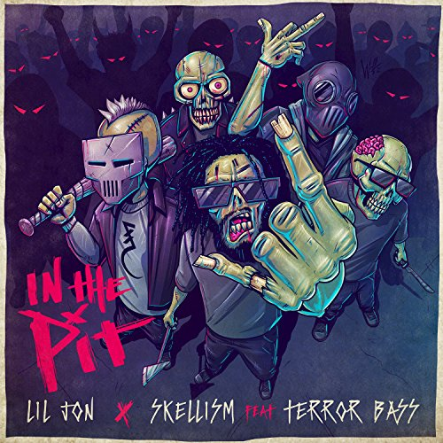 In The Pit [feat. Terror Bass]...