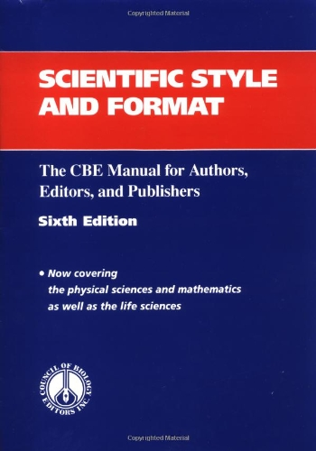 Scientific Style and Format The CBE Manual for Authors Editors
