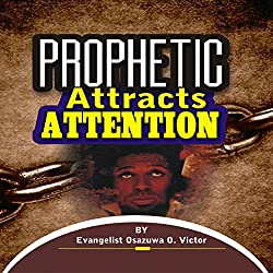 Prophetic Attracts Attention
