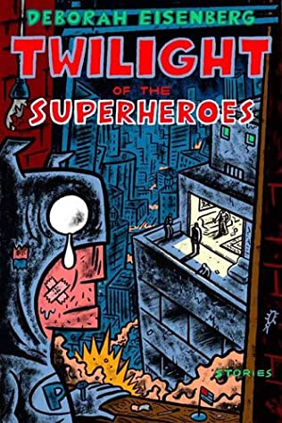 book cover of Twilight of the Superheroes