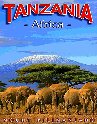 Travel Poster.Tanzania Africa.Mount Kilimanjaro.African elephants.7228