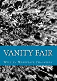 Vanity Fair, William Makepeace Thackeray, 149053623X