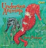 Undersea Animals, Jane H. Buxton, 1426303343