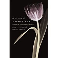 In Search of Mechanisms: Discoveries across the Life Sciences