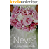 Never (Lassiter Sisters Book 1)