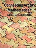 img - for Connecting Art to Mathematics: Activities for the Right Brain book / textbook / text book