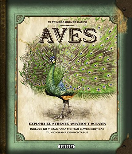 Aves exoticas / Exotic birds (Spanish Edition)