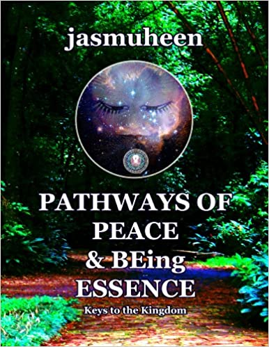 Download online Pathways of Peace and Being Essence PDF, azw (Kindle), ePub