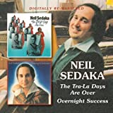 Neil Sedaka -  Overnight Success/The Tra La Days Are Over